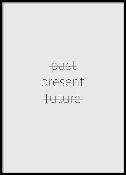 Past, Present, Future Poster in the group Prints / Text posters at Desenio AB (10134)