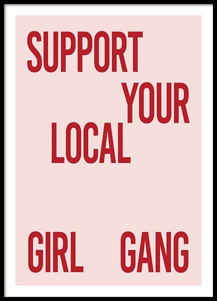 Support Your Girl Gang Poster in the group Prints / Text posters at Desenio AB (10295)