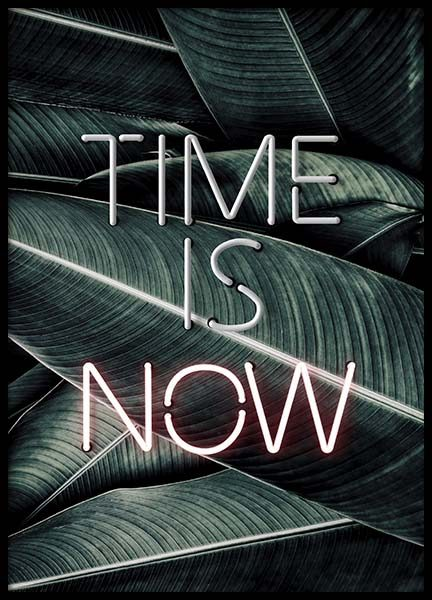 Time Is Now Neon Poster in the group Prints / Text posters at Desenio AB (10301)