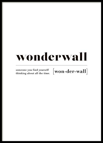 Wonderwall Poster in the group Prints / Text posters at Desenio AB (10374)