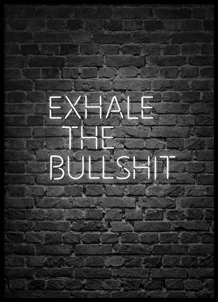 Exhale The Bullshit Poster in the group Prints / Text posters at Desenio AB (10382)
