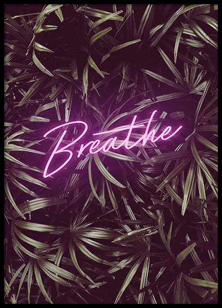 Breathe Neon Poster in the group Prints / Text posters at Desenio AB (10384)