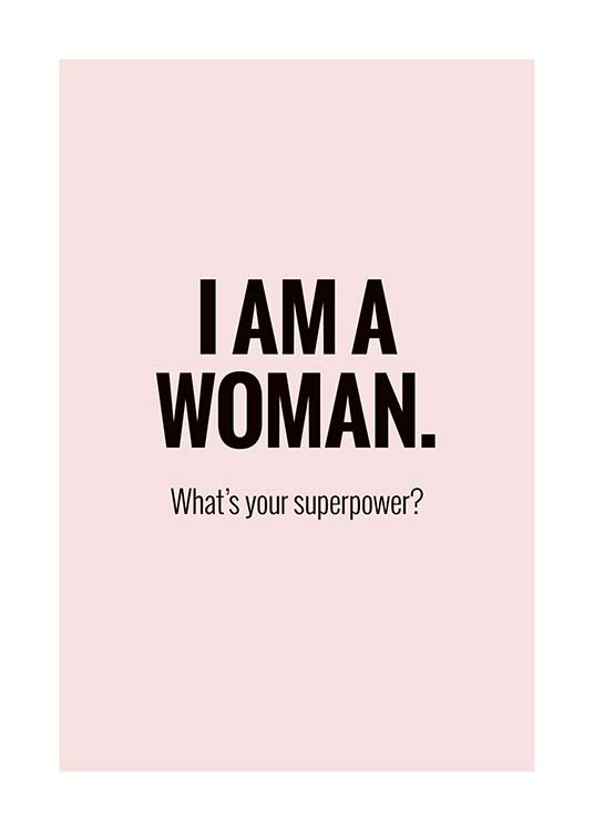 I'm a Woman Poster / Text posters at Desenio AB (10029)