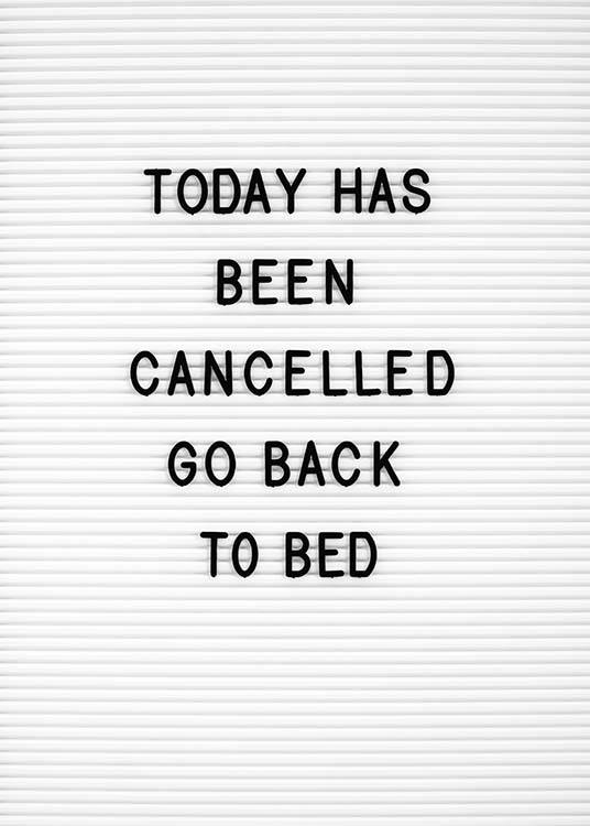 "- Funny text panel for the bedroom with the wish for every morning ""Today has been cancelled go back to bed"""