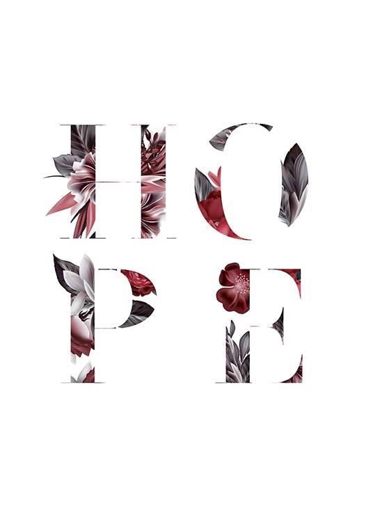 Floral Hope Poster / Text posters at Desenio AB (10386)