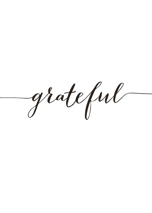 "- Handwritten typography poster with the word ""Grateful"" in black and white."