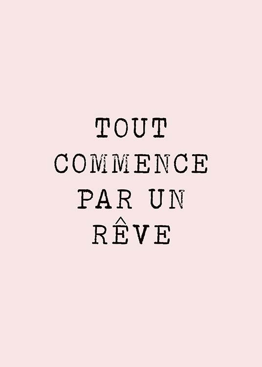 "- Text board with the French quote ""Tout commence par un rêve"" on a pink background"