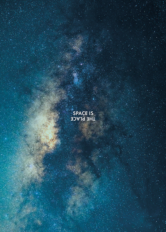 "- Modern space poster with a clear starry sky and the words ""Space is the place""."