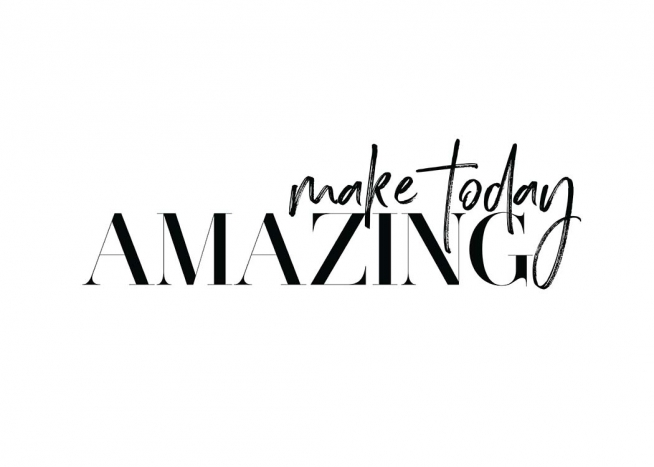 Make Today Amazing Poster / Text posters at Desenio AB (11649)
