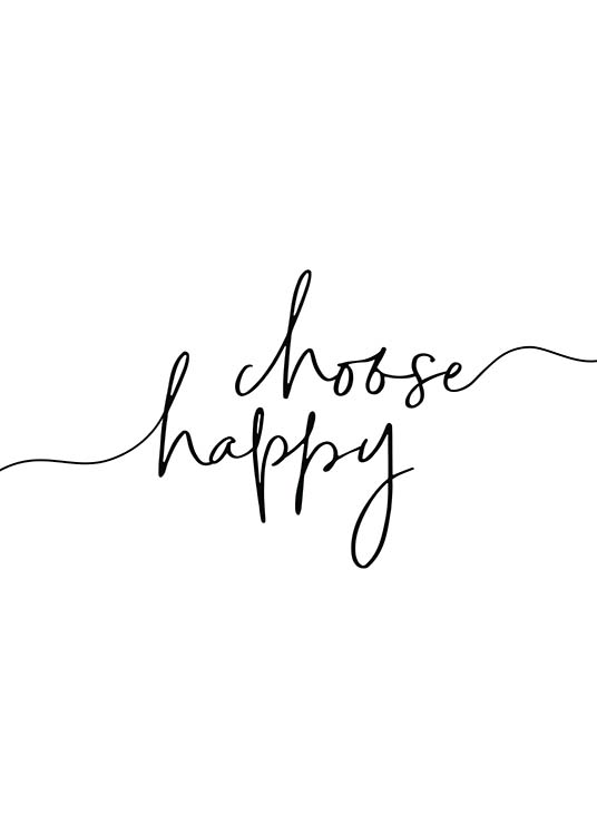 Choose Happy Poster / Text posters at Desenio AB (11652)