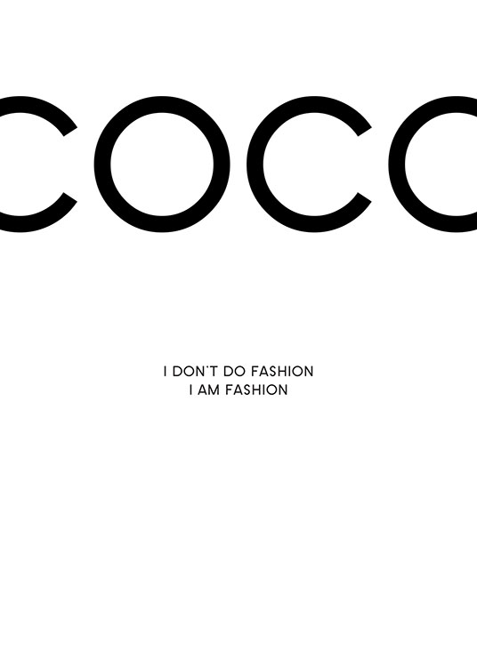 – Black and white text poster with a Coco Chanel quote